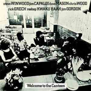 Traffic - Welcome To The Canteen download flac