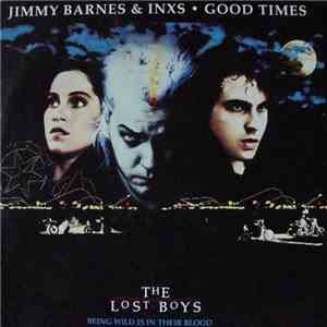 Jimmy Barnes & INXS - Good Times download flac