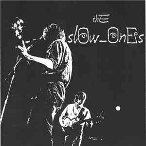 The Slow-Ones - Totally Free + 3 download flac
