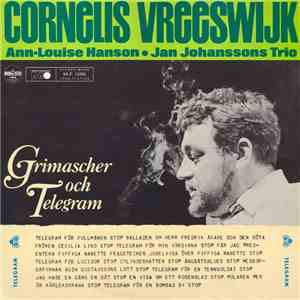 Cornelis Vreeswijk, Ann-Louise Hanson, Jan Johanssons Trio - Grimascher Och Telegram download flac