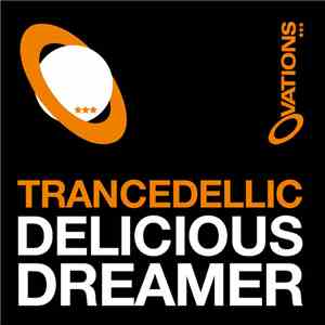 Trancedellic - Delicious Dreamer download flac