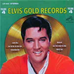 Elvis Presley - Elvis' Gold Records Volume 4 download flac
