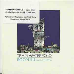 Team Waterpolo - Room 44 (Radio Promo) download flac