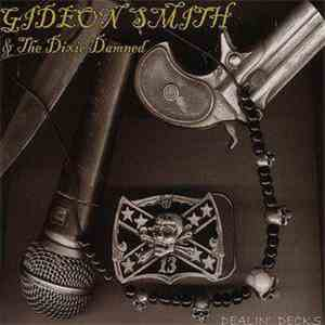 Gideon Smith & The Dixie Damned - Dealin` Decks download flac
