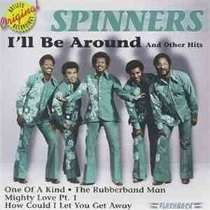 Spinners - I'll Be Around And Other Hits download flac