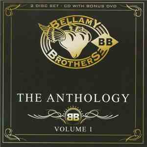 Bellamy Brothers - The Anthology Volume 1 download flac