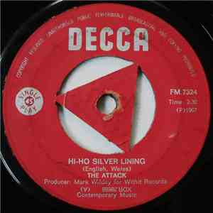 The Attack  - Hi-Ho Silver Lining download flac