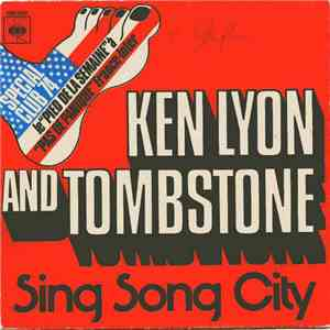 Ken Lyon And Tombstone - Sing Song City download flac