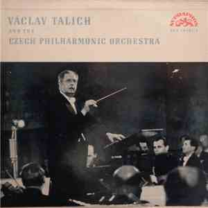 Václav Talich And The Czech Philharmonic Orchestra - Václav Talich And The Czech Philharmonic Orchestra download flac