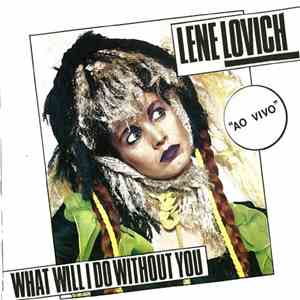 Lene Lovich - What Will I Do Without You download flac