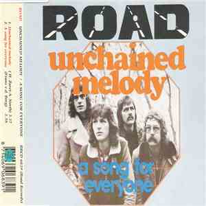 Road - Unchained Melody / A Song For Everyone download flac