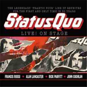 Status Quo - Live! On Stage (13/03/2013, Civic, Wolverhampton) download flac