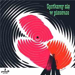 Various - Spotkamy Się W Piosence download flac
