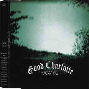 Good Charlotte - Hold On download flac