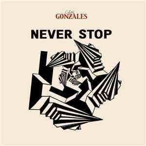 Chilly Gonzales - Never Stop download flac