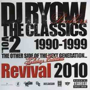 DJ Ryow  - The Classics Vol.2 1990-1999(The Other Side Of The Next Generation) -Revival 2010 download flac