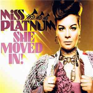 Miss Platnum - She Moved In! download flac