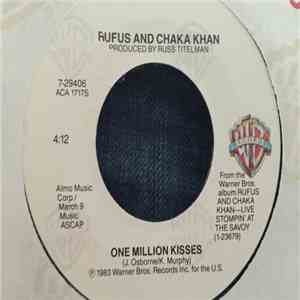 Rufus And Chaka Khan - One Million Kisses download flac