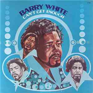 Barry White - Can't Get Enough download flac