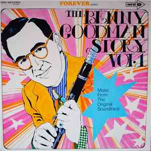 Benny Goodman - The Benny Goodman Story Vol.1 download flac