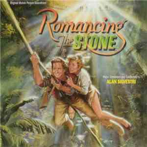 Alan Silvestri - Romancing The Stone (Original Motion Picture Soundtrack) download flac