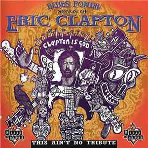Various - Blues Power - Songs Of Eric Clapton (This Ain't No Tribute) download flac