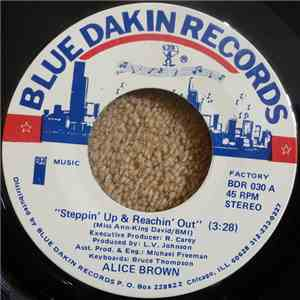 Alice Brown - Steppin' Up & Reachin' Out / It All Belongs To You download flac