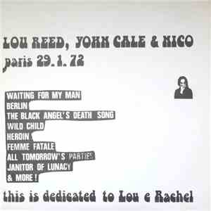 Lou Reed, Yohn Cale & Nico  - Paris 29.1.72 download flac