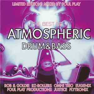 Foul Play - The Best Of Atmospheric Drum & Bass download flac