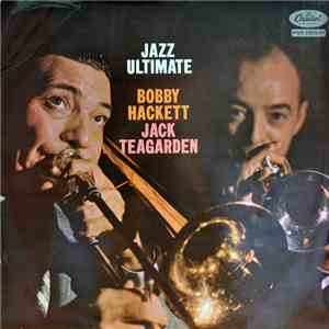 Bobby Hackett And Jack Teagarden - Jazz Ultimate download flac