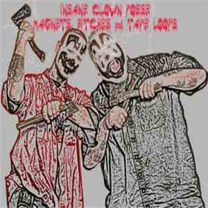 Insane Clown Posse - Magnets, Bitches & Tape Loops download flac