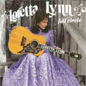 Loretta Lynn - Full Circle download flac