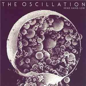 The Oscillation - Head Hang Low download flac