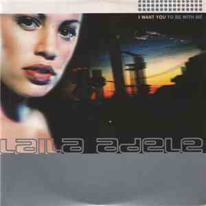 Laila Adele - I Want You To Be With Me download flac