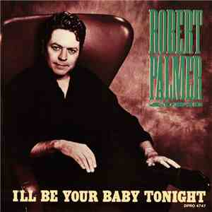 Robert Palmer & UB40 - I'll Be Your Baby Tonight download flac