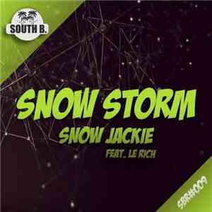 Snow Jackie Feat. Le Rich - Snow Storm download flac