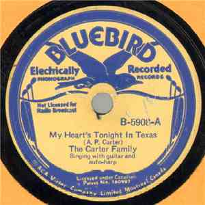 The Carter Family - My Heart's Tonight In Texas / Cowboy's Wild Song To His Herd download flac