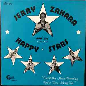 Jerry Zahara And The Happy Stars - The Polka Music Recording You've Been Asking For download flac