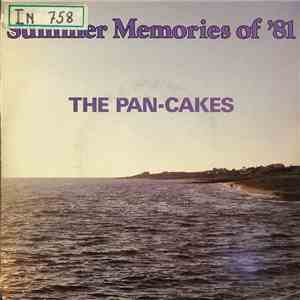 The Pan-Cakes - Summer Memories Of '81 download flac