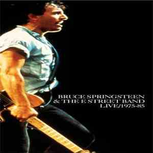 Bruce Springsteen & The E-Street Band - Live / 1975-85 download flac