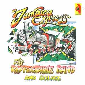 The Respectable Band And Solace  - Jamaica Express FLAC album