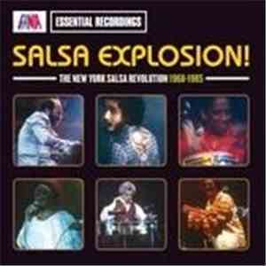 Various - Salsa Explosion! (The New York Salsa Revolution 1968-1985) download flac