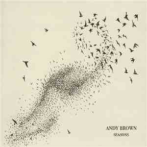 Andy Brown  - Seasons download flac