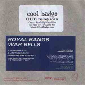 ROYAL BANGS - War Bells download flac