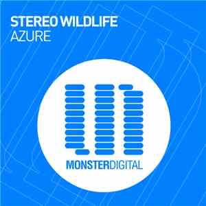 Stereo Wildlife - Azure download flac