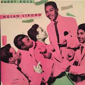 Nolan Strong And The Diablos - Daddy Rock: The Legendary Nolan Strong With The Diablos download flac