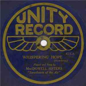 MacDowell Sisters - Whispering Hope / Love Lifted Me download flac