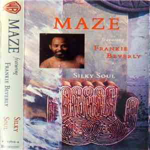 Maze Featuring Frankie Beverly - Silky Soul download flac