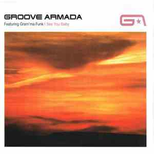 Groove Armada Featuring Gram'ma Funk - I See You Baby download flac