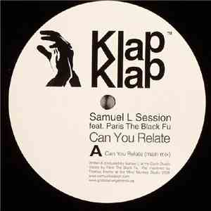 Samuel L Session Feat. Paris The Black Fu - Can You Relate download flac